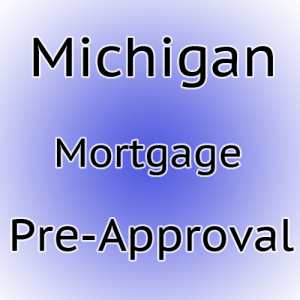 Pre-Approval for Michigan Homes