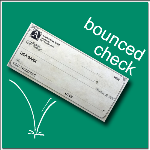 They Bounced Her Check