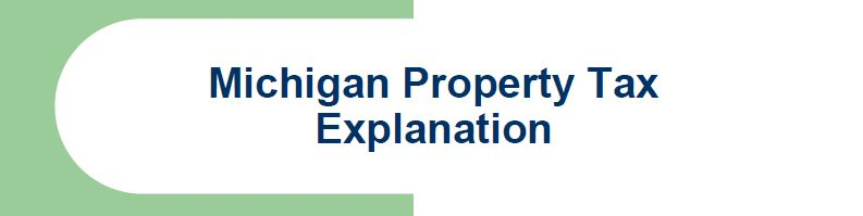 Michigan Property Tax Explanation