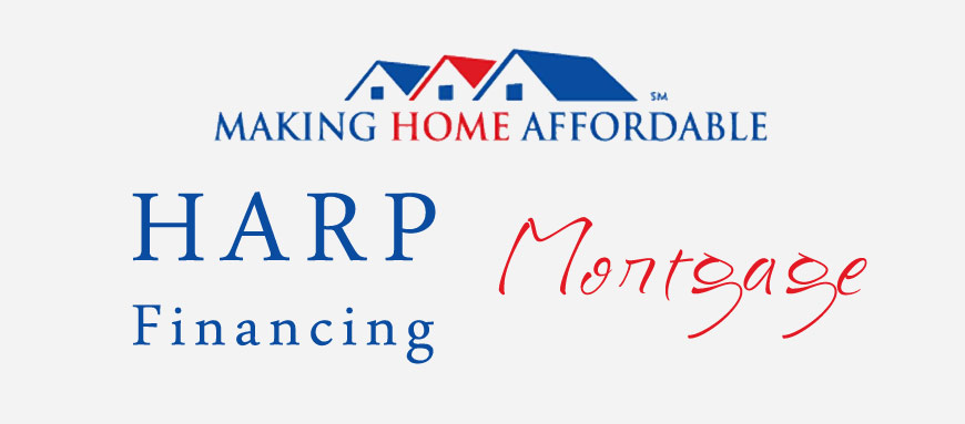 Harp mortgage refinance program.
