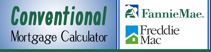 Conventional Mortgage Calculator TOol