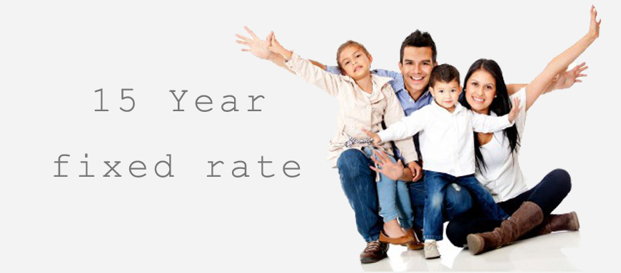 Family with a 15 year fixed rate mortgage